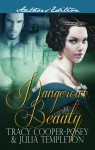 Dangerous Beauty, Tracy Cooper-Posey, Julia Templeton, romance, romance series, historical romance, historical romance novel, historical fiction, romance novel, Erotic romance, victorian, England, Indie published, Indie author, Erotic romance series, Erotic historical romance,