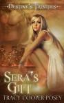 Sera's Gift