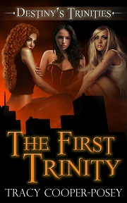 The First Trinity by Tracy Cooper-Posey