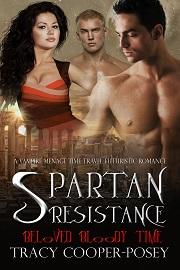 Spartan Resistance by Tracy Cooper-Posey