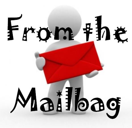 from the mailbag