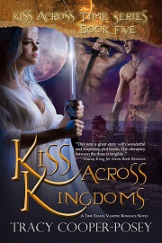 Cover of Kiss Across Kingdoms by Tracy Cooper-Posey