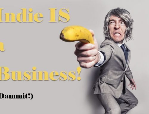 Indie IS a Business.