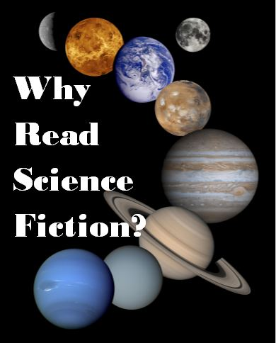 Why Read Science Fiction?