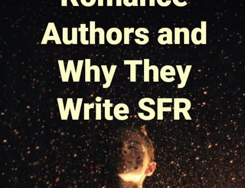 24 Science Fiction Romance Authors and Why They Write SFR.