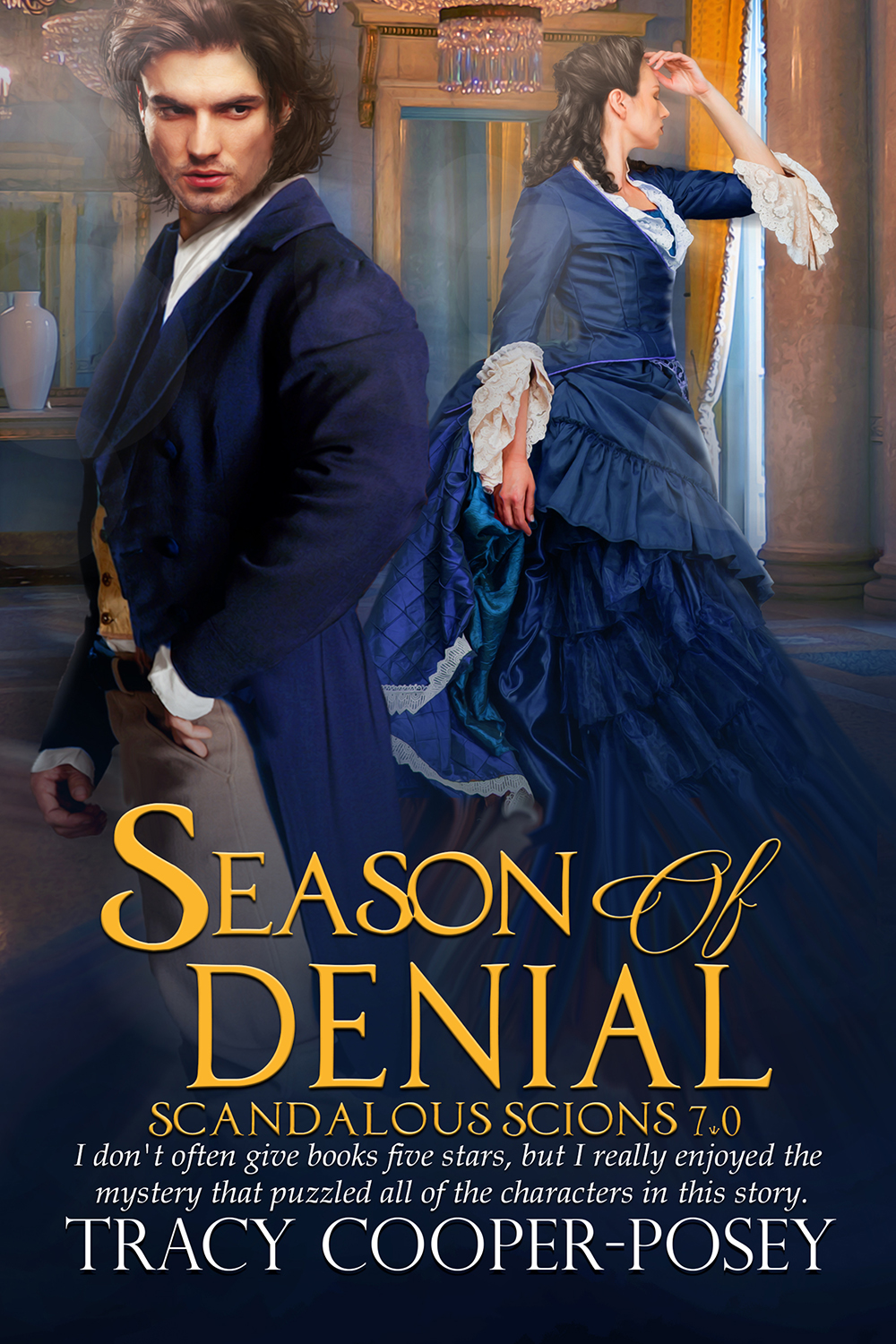 Cover Reveal – SEASON OF DENIAL, Book 7, the Scandalous Scions historical romance series.